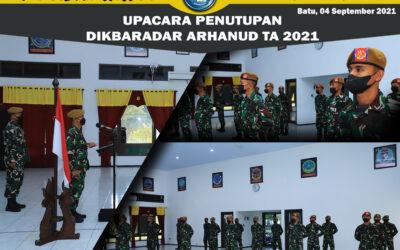 PENUTUPAN DIKBARADAR ARHANUD TA 2021
